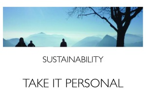 To create sustainable environment let's start with ourselves